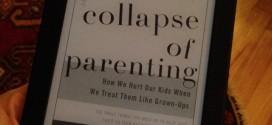 Ebeveynliğin Çöküşü